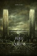 Morgan Rice - A Rule of Queens