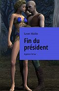 Leon Malin -Fin du président. Agence Amur