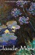 Nina Kalitina - Claude Monet. Volume 2