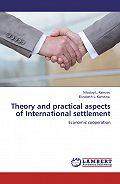 Николай Камзин -Theory and practical aspects of Internationa settlements. Economic cooperation