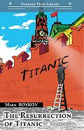 Mark Boykov - The Resurrection of Titanic