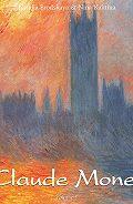 Nathalia  Brodskaia - Claude Monet. Volume 1
