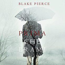 Блейк Пирс - Prima Che Brami