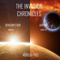 Морган Райс - The Invasion Chronicles