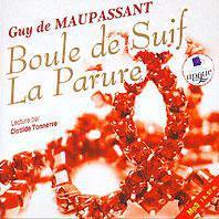 Ги де Мопассан - Boule de Suif. La Parure