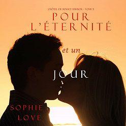 Sophie Love - Pour L'éternité, et un Jour