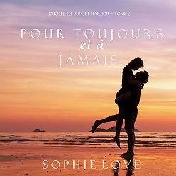 Sophie Love - Pour Toujours et A Jamais