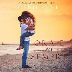 Sophie Love - Ora e per sempre