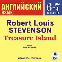 Роберт Льюис Стивенсон - Treasure Island