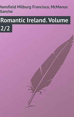 Milburg Mansfield - Romantic Ireland. Volume 2/2