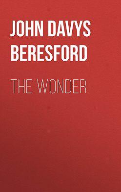 John Davys Beresford - The Wonder