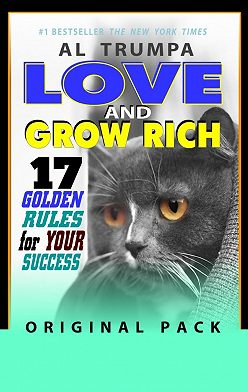 Al Trumpa - Love And Grow Rich. 17 Golden Rules For Your Success. Original Pack