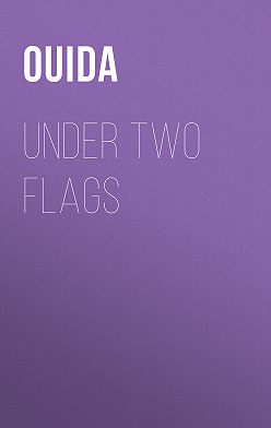 Ouida - Under Two Flags