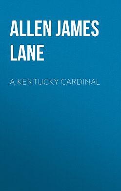 James Allen - A Kentucky Cardinal