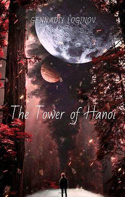 Gennadiy Loginov - The Tower ofHanoi