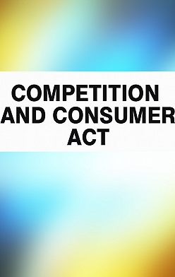 Australia - Competition and Consumer Act