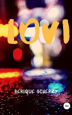 Berique Scherzy - Lovi