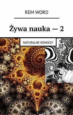 RemWord - Żywa nauka–2. Naturalne komiksy