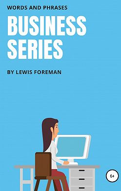 Lewis Foreman - Business Series. Full