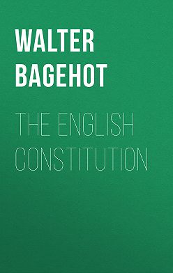 Walter Bagehot - The English Constitution