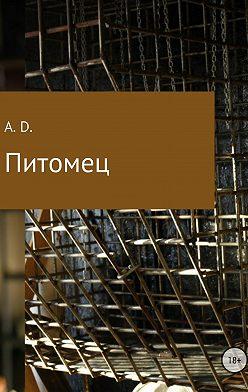A. D. - Питомец