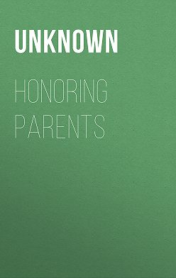 Unknown Unknown - Honoring Parents