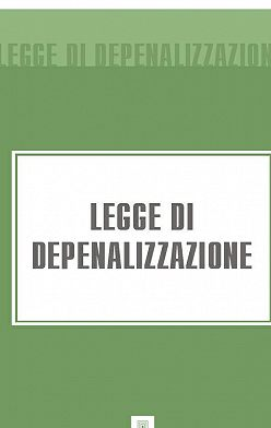 Italia - Legge di Depenalizzazione