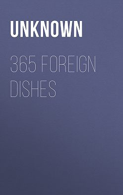Unknown - 365 Foreign Dishes