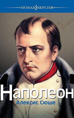 Алексис Сюше - Наполеон