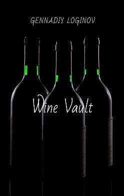Gennadiy Loginov - Wine Vault