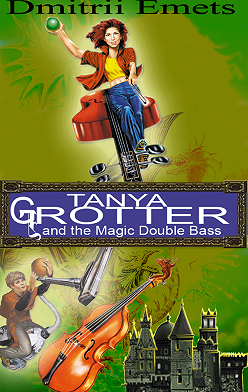Dmitrii Emets - Tanya Grotter And The Magic Double Bass