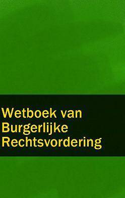 Nederland - Wetboek van Burgerlijke Rechtsvordering