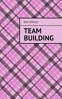 Baxi Nishant - Team Building