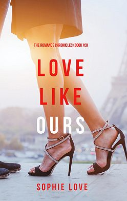 Sophie Love - Love Like Ours