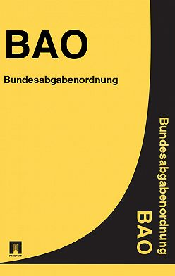 Österreich - Bundesabgabenordnung (BAO)