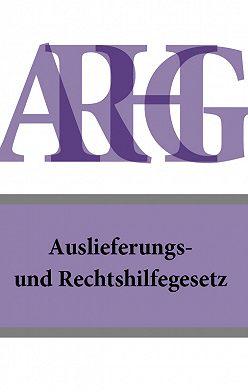 Österreich - Auslieferungs- und Rechtshilfegesetz – ARHG