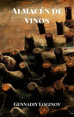Gennadiy Loginov - Almacén de vinos