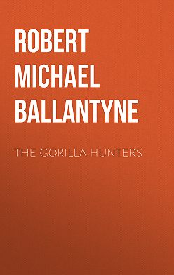 Robert Michael Ballantyne - The Gorilla Hunters