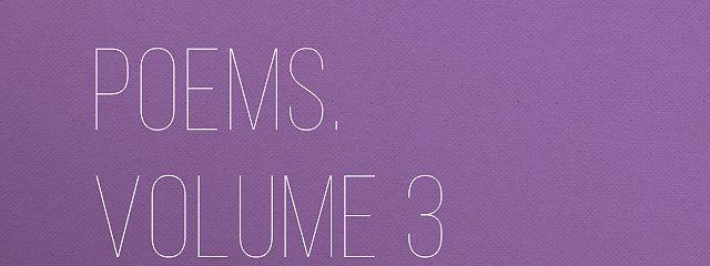Poems. Volume 3