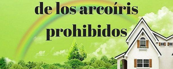 La Muchacha De Los Arcoíris Prohibidos