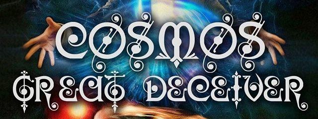 Cosmos– GreatDeceiver