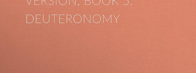 The Bible, King James version, Book 5: Deuteronomy