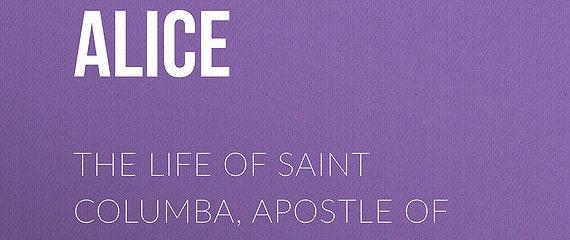 The Life of Saint Columba, Apostle of Scotland