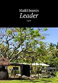 Maikl Sosnin -Leader. 3 part