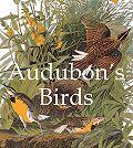 John James Audubon - Audubon's Birds