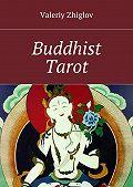 Valeriy Zhiglov - Buddhist Tarot
