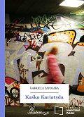 Gabriela Zapolska -Kaśka Kariatyda
