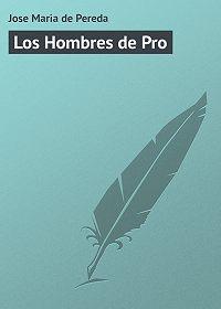 Jose Maria -Los Hombres de Pro