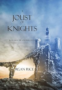 Morgan Rice -A Joust of Knights