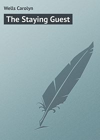 Carolyn Wells -The Staying Guest